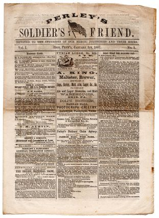 Perley's Soldier's Friend. Devoted to the Interests of our Heroic Defenders and their Hiers....