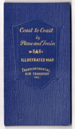 Illustrated Map of the Route of Transcontinental Air Transport, Inc. [Cover title: Coast to Coast by Plane and Train].