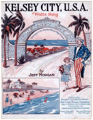 Kelsey City, U.S.A. Waltz Song. Jeff Morgan, composer