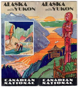 Alaska and the Yukon: America's Last Frontier. Canadian National, Steamships