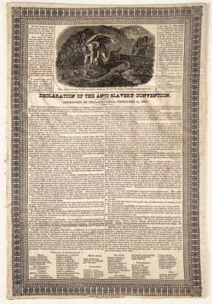 Declaration of the Anti-Slavery Convention. Assembled in Philadelphia, December 4, 1833. William...