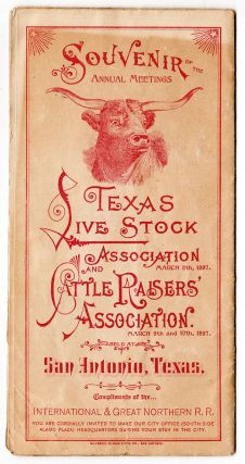 Souvenir of the Annual Meetings. Texas Livestock Association and Cattle Raisers' Association....