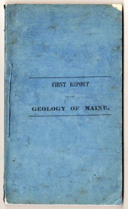 First Report on the Geology of the State of Maine. Charles T. Jackson