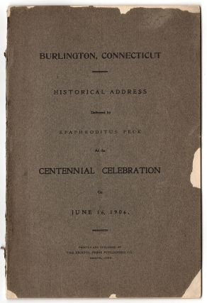 Historical Notes of Burlington [Connecticut.] Written by J.C. Hart in 1871, formerly a resident of Burlington now resides in Plainville He was Eighty years old February 3rd 1872.