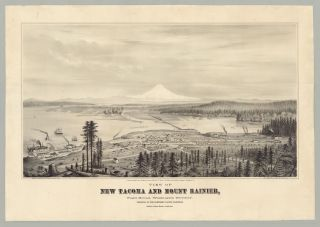 View of New Tacoma and Mount Rainier, Puget Sound, Washington Territory. Terminus of the Northern...