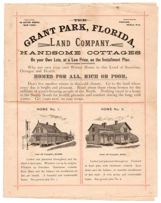 The Grant Park, Florida, Land Company : Handsome Cottages On your Own Lots, at a Low Price, on...