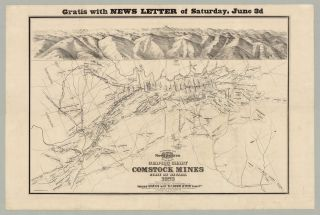 Gratis With News Letter of Saturday, June 3d…Graphic Chart of the Comstock Mines State of...