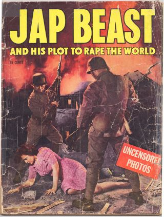 Jap Beast and His Plot to Rape the World: Uncensored Photos