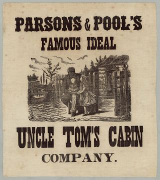 Parsons & Pool's Famous Ideal Uncle Tom's Cabin