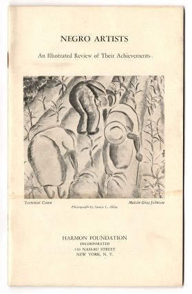 Negro Artists: An Illustrated Review of their Achievements Including Exhibition of Paintings by...