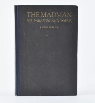 The Madman: His Parables and Poems.